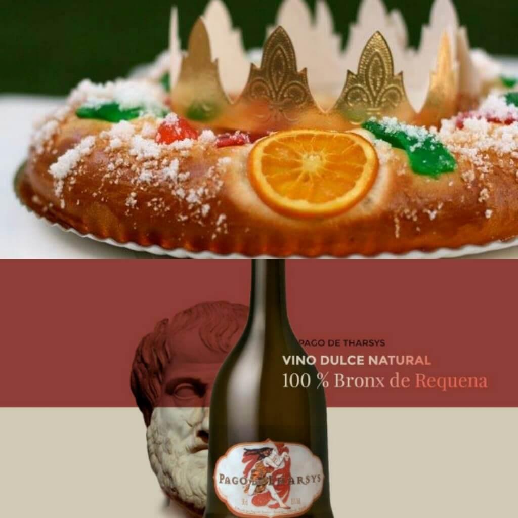 Roscón de Reyes con vino dulce Pago de Tharsys